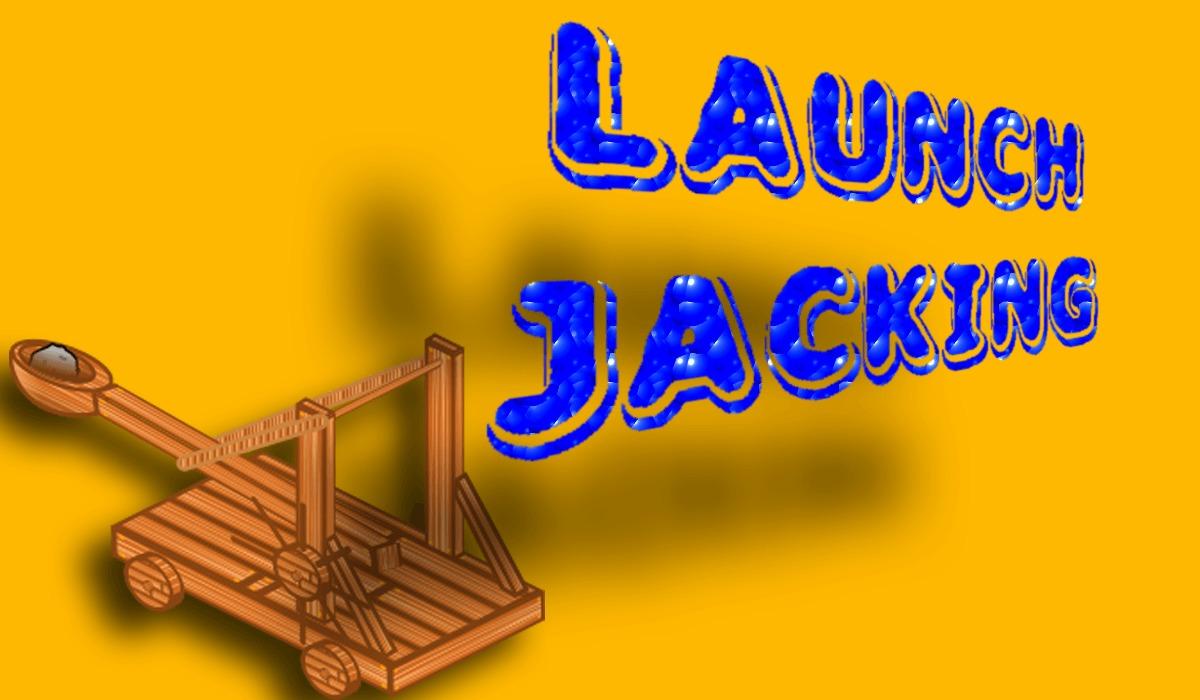 Launchjacking