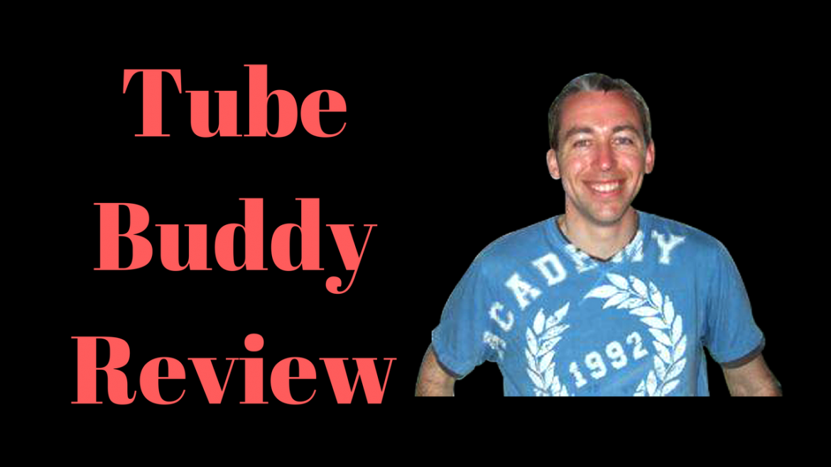 Tube Buddy Review