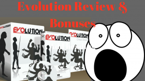Evolution Review and bonuses